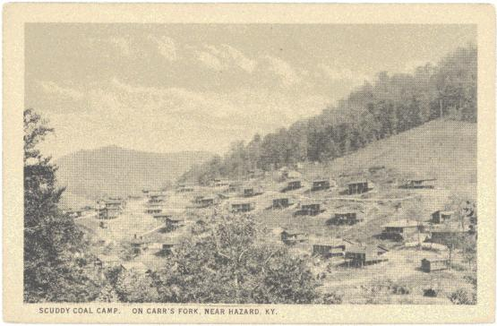 """Scuddy Coal Camp. On Carr&#039;s Fork, Near Hazard, KY.  From the Postcard Collection, University of Kentucky Special Collections.  Accession number 2008ms016.  <a href=""""http://kdl.kyvl.org/catalog/xt7x696zwx82_1_2420"""">http://kdl.kyvl.org/catalog/xt7x696zwx82_1_2420</a>"""